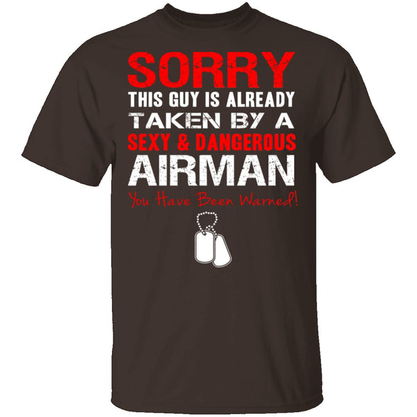 Sorry This Guy is Taken by an Airman T-Shirt CustomCat