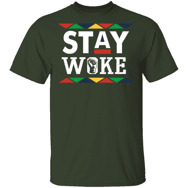 Stay Woke T-Shirt CustomCat