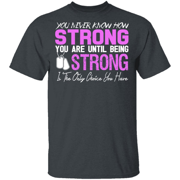 Strong T-Shirt CustomCat