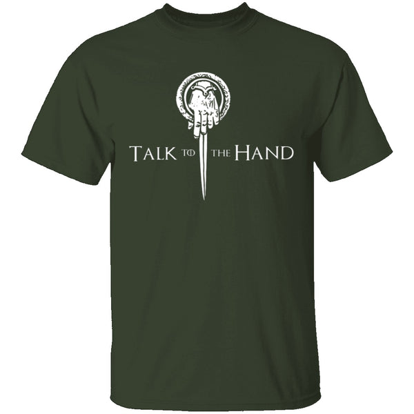 Talk To The Hand T-Shirt CustomCat