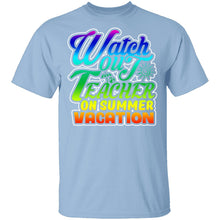 Teacher On Vacation T-Shirt