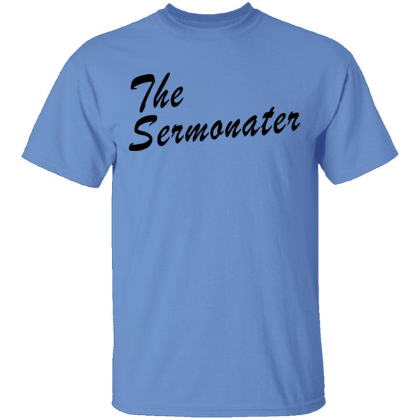 The Sermonater T-Shirt CustomCat