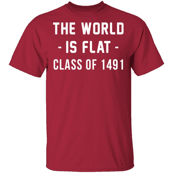 The World Is Flat T-Shirt CustomCat
