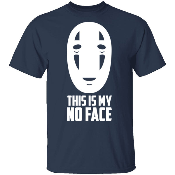 This is My No Face T-Shirt CustomCat