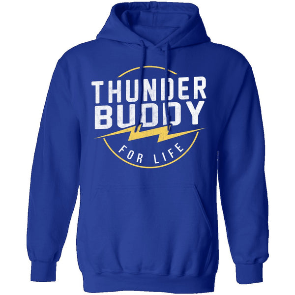 Thunder Buddy For Life T-Shirt CustomCat