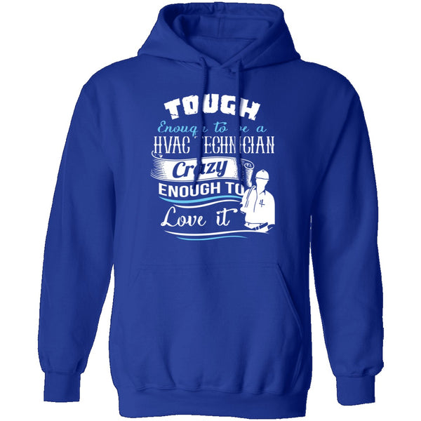 Tough HVAC Technician T-Shirt CustomCat