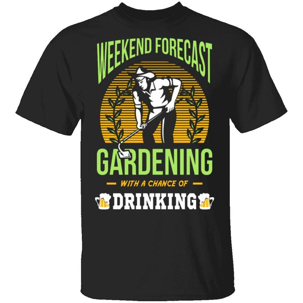Weekend Forecast T-Shirt CustomCat