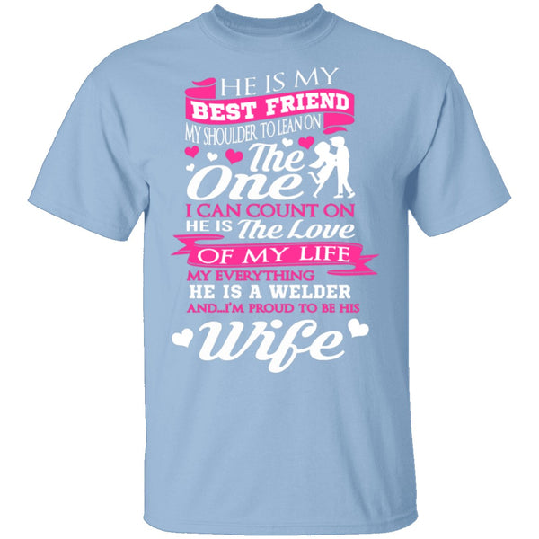 Welder's Wife T-Shirt CustomCat