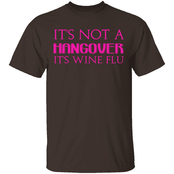 Wine Flu T-Shirt CustomCat