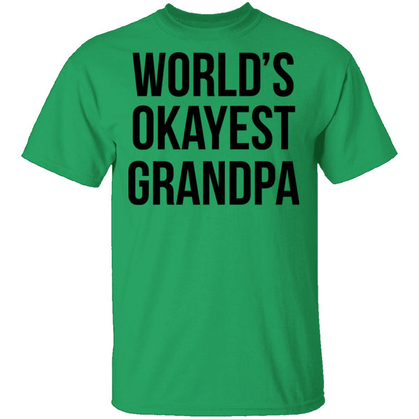 World's Okayest Grandpa T-Shirt CustomCat