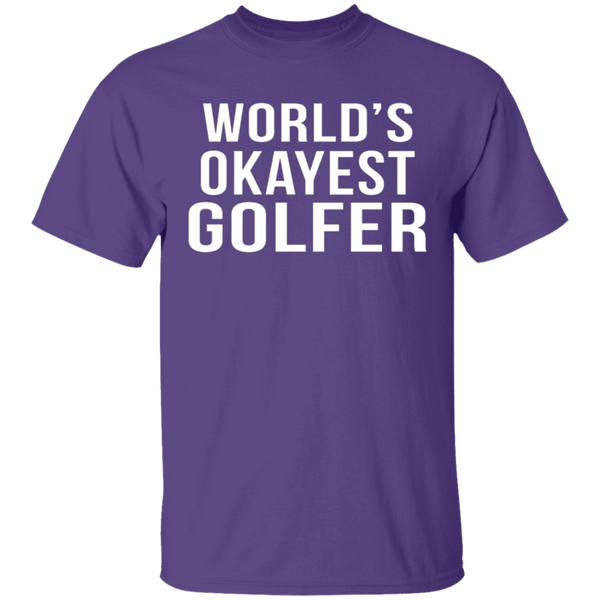 World's Okayest Golfer T-Shirt CustomCat