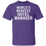 World's Okayest Hotel Manager T-Shirt CustomCat