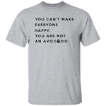 You are not an Avocado T-Shirt CustomCat