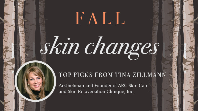 Fall skin care changes - top picks from Tina