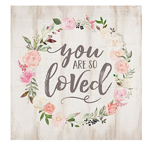 You are So Loved Sign