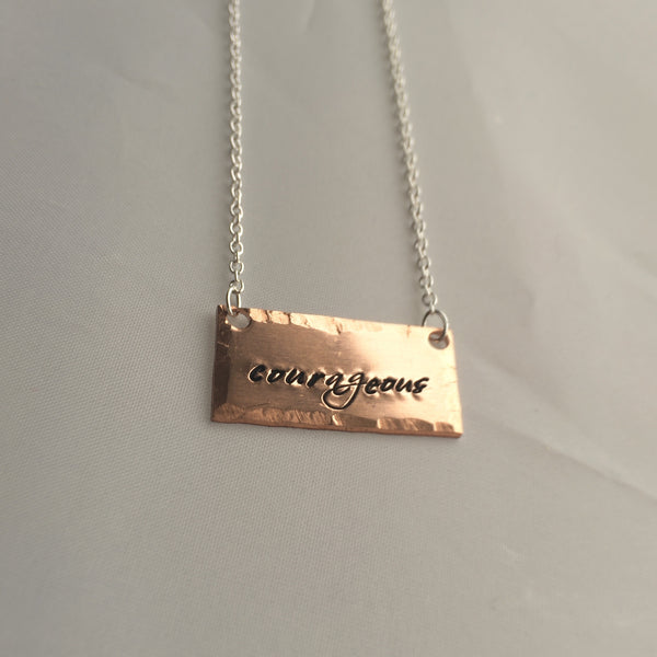 Courageous Hand Stamped Necklace