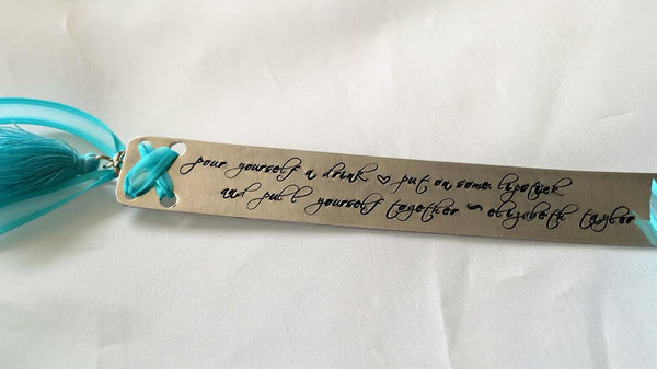 Hand Stamped Elizabeth Taylor Quote Bookmark