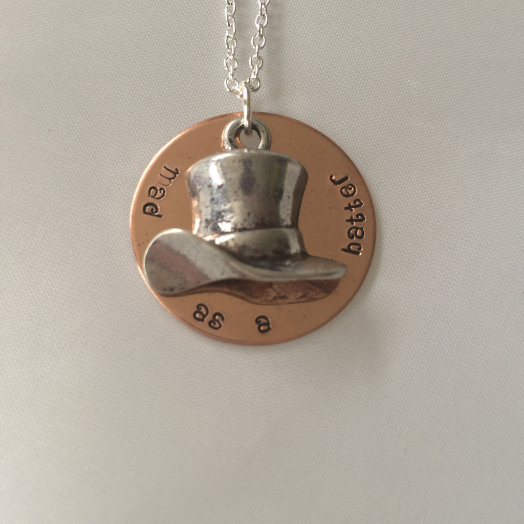Mad as a Hatter Hand Stamped Necklace