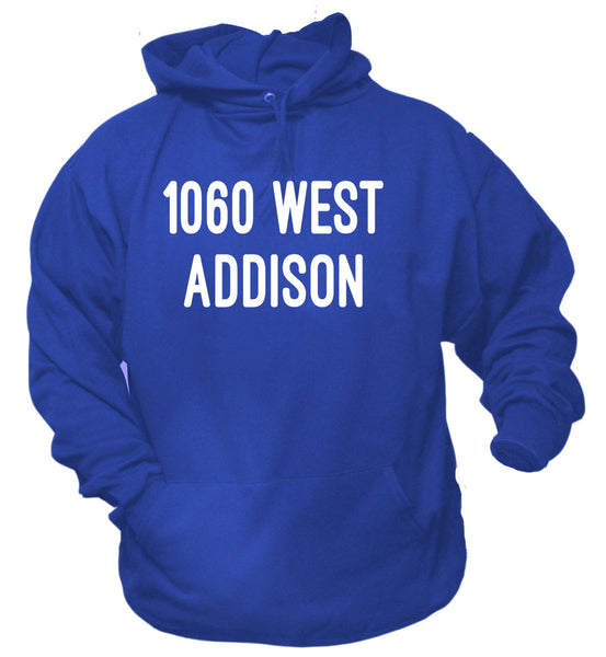 1060 West Addison Chicago Hoodie Sweat Shirt