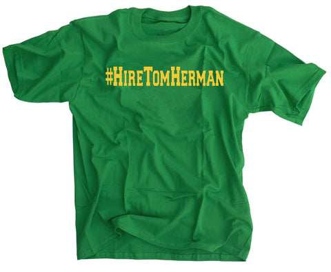 Hire Tom Herman  Shirt