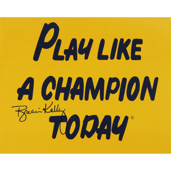 Brian Kelly Signed Play Like a Champion Today 8x10 Photo - Memorabilia - SPORTSCRACK