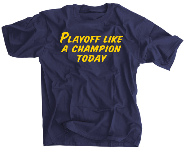 Playoff Like A Champion Today Notre Dame t shirt