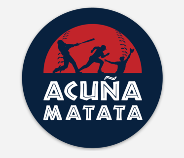 Acuña Matata Baseball Sticker