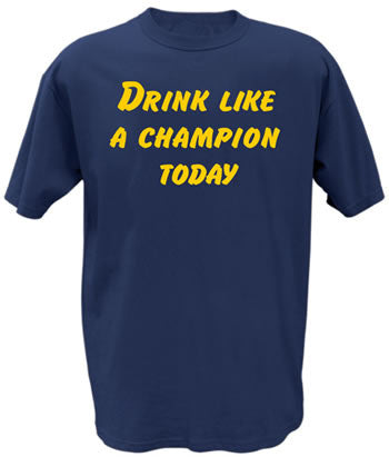 Drink Like A Champion Today Navy Shirt Notre Dame