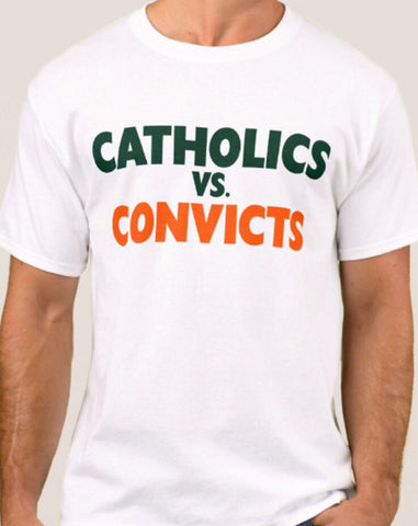 Catholics Vs Convicts 1988 Shirt - Notre Dame Shirt - Miami