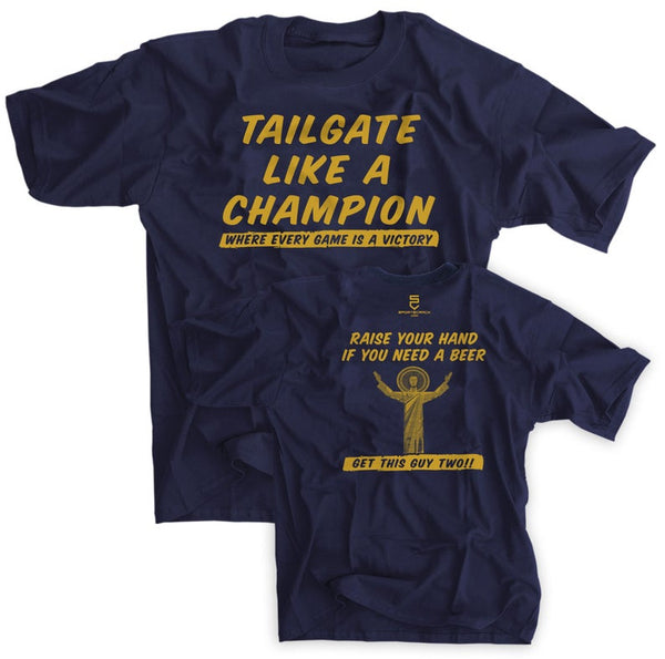 Tailgate Like A Champion Touchdown Jesus Shirt - Notre Dame tailgating shirt