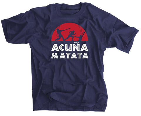 Acuna Matata baseball Atlanta Braves shirt Ronald Acuna Jr