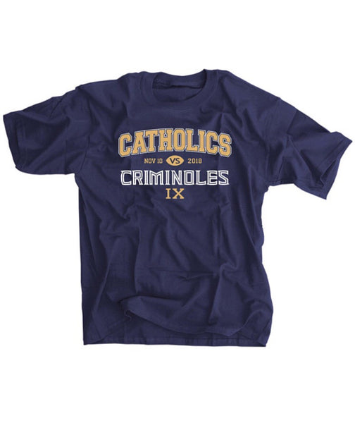 Catholics Vs Criminoles 2018 Football Shirt