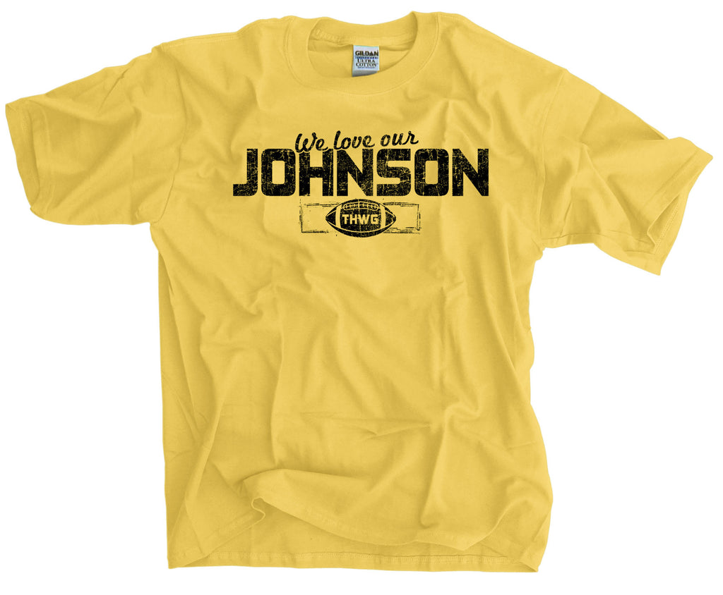 newest 1d4a4 93e75 We Love Our Johnson To Hell With Georgia Georgia Tech Fans Football Shirt