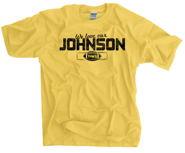 We Love Our Johnson To Hell With Georgia Georgia Tech Fans Football Shirt