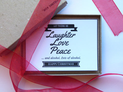 Laughter, Love, Peace