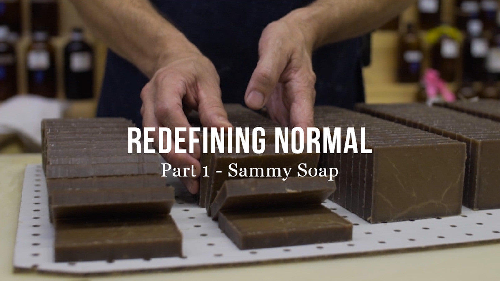 Redefining Normal Series - Sammy Soap