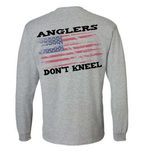 Anglers Don't Kneel Long Sleeve (preorder