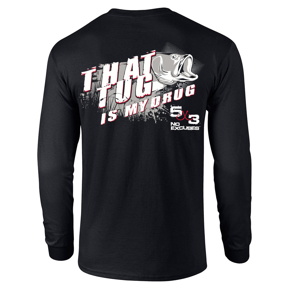 Tug is My Drug Long Sleeve T-Shirt