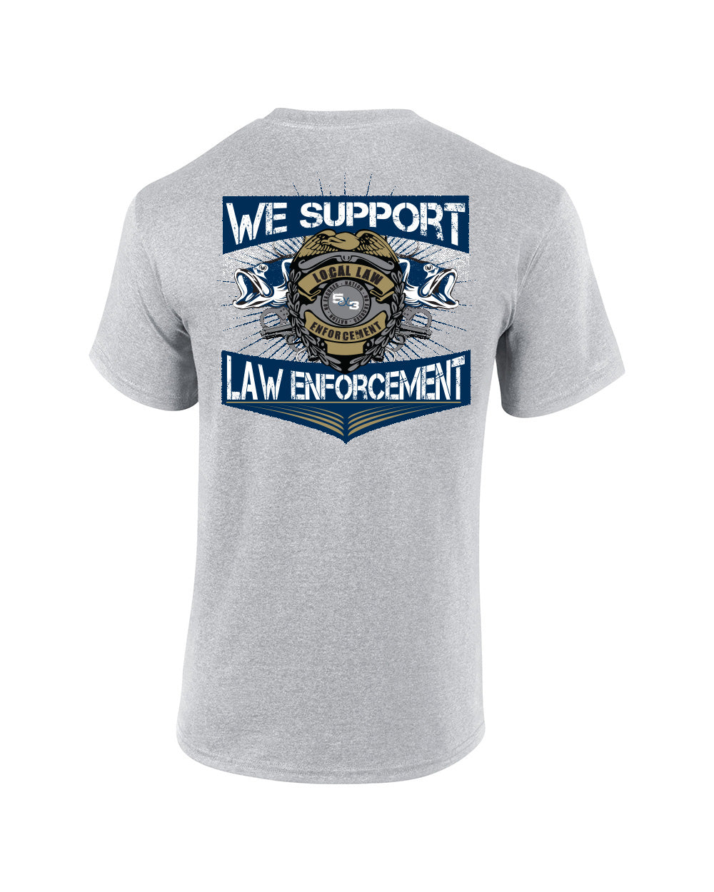 Law Enforcement Short Sleeve T-Shirt