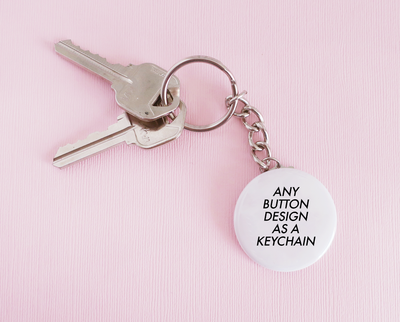 Get any button design as a keychain