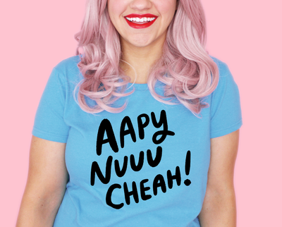 Aapy Nuuu Cheah! t-shirt