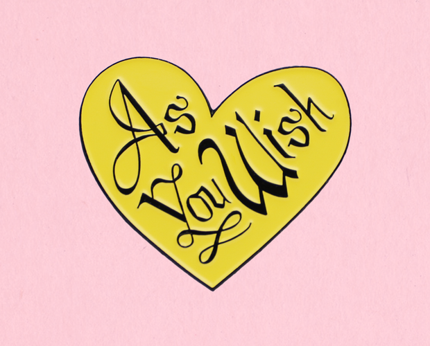 As you wish enamel lapel pin
