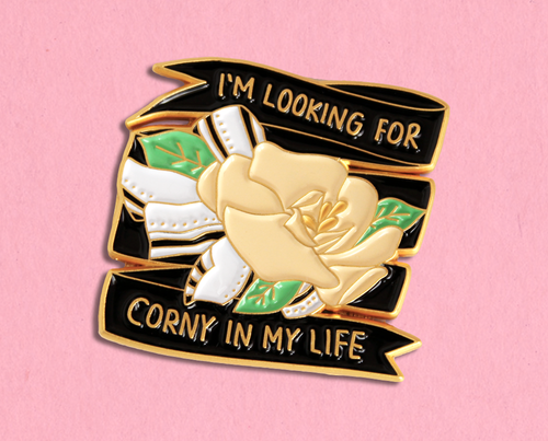 Corny in my life enamel lapel pin
