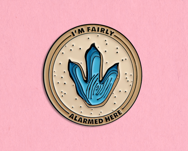 Fairly Alarmed enamel lapel pin