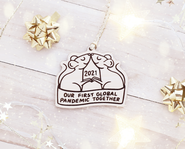 Our first global pandemic together Christmas ornament
