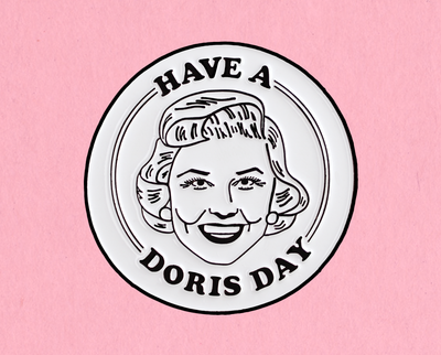 Have a Doris Day enamel lapel pin