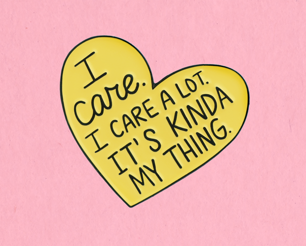I care a lot enamel lapel pin