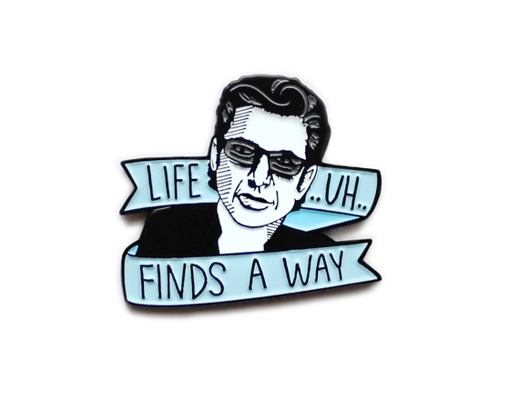 Life .. uh.. finds a way enamel lapel pin