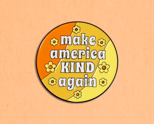 Make America Kind Again enamel lapel pin
