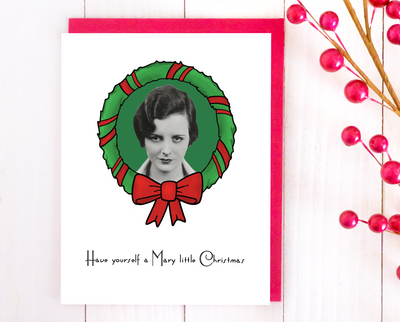 Have yourself a Mary little Christmas card